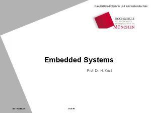 Fakultt Elektrotechnik und Informationstechnik Embedded Systems Prof Dr