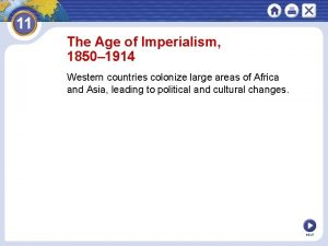 The Age of Imperialism 1850 1914 Western countries