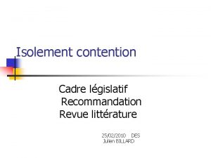 Isolement contention Cadre lgislatif Recommandation Revue littrature 25022010
