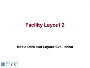 Facility Layout 2 Basic Data and Layout Evaluation