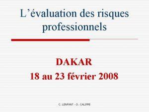 Lvaluation des risques professionnels DAKAR 18 au 23