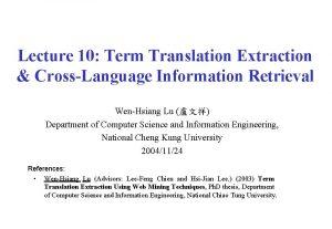 Lecture 10 Term Translation Extraction CrossLanguage Information Retrieval
