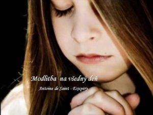 Modlitba na vedn de Antoine de Saint Exupry