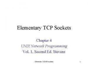 Elementary TCP Sockets Chapter 4 UNIX Network Programming
