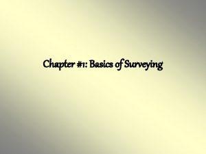 Chapter 1 Basics of Surveying 1 1 Surveying