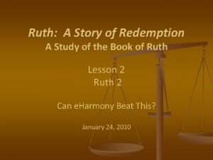 Ruth A Story of Redemption A Study of