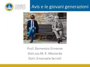 Avis e le giovani generazioni Prof Domenico Simeone