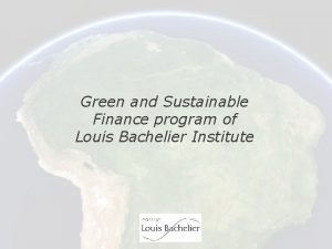 Green and Sustainable Finance program of Louis Bachelier