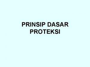 PRINSIP DASAR PROTEKSI Sistem Tenaga Listrik Kumpulan dari