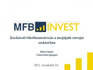 Kockzati tkefinanszrozs a megjul energia szektorban Buda Sndor