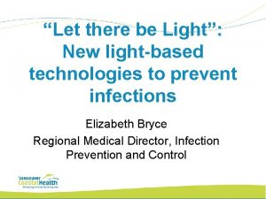 Let there be Light New lightbased technologies to