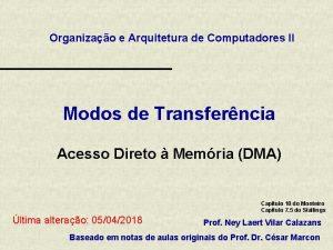 Organizao e Arquitetura de Computadores II Modos de