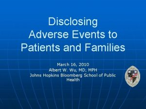 Disclosing Adverse Events to Patients and Families March