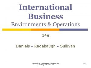 International Business Environments Operations 14 e Daniels Radebaugh