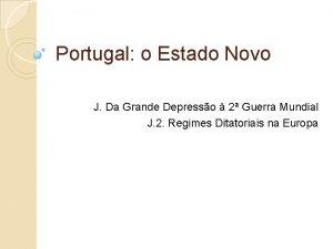 Portugal o Estado Novo J Da Grande Depresso
