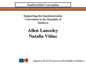 Pan Euro Med Convention Supporting the Implementation Convention