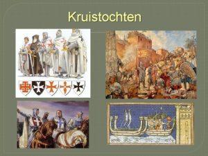 Kruistochten Kruistocht Militaire tocht om de heilige plaatsen