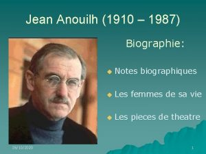Jean Anouilh 1910 1987 Biographie 26102020 u Notes