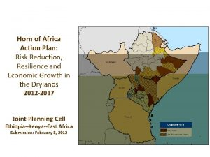 Horn of Africa Action Plan Risk Reduction Resilience