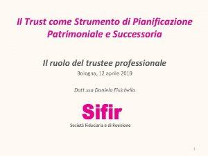 Il Trust come Strumento di Pianificazione Patrimoniale e