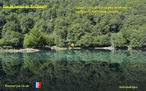 Lac et valle de Bethmale Prsent par Nicole