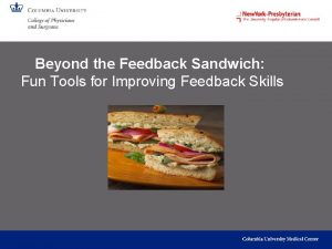 Beyond the Feedback Sandwich Fun Tools for Improving