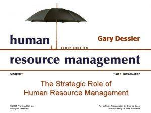 Gary Dessler tenth edition Chapter 1 Part 1