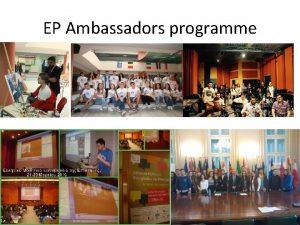 EP Ambassadors programme The basics 23 Participating schools