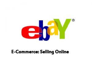 ECommerce Selling Online ECommerce Selling Online Auctions ECommerce