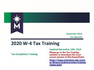 November 2019 TAX SERVICES 2020 W4 Tax Training