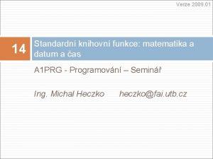 Verze 2009 01 14 Standardn knihovn funkce matematika