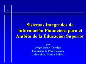 JBT Sistemas Integrados de Informacin Financiera para el
