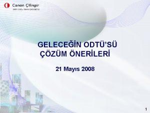 GELECEN ODTS ZM NERLER 21 Mays 2008 1