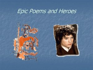 Epic Poems and Heroes Famous Epics and Their