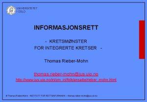 UNIVERSITETET I OSLO INFORMASJONSRETT KRETSMNSTER FOR INTEGRERTE KRETSER