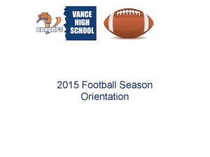 2015 Football Season Orientation Summer Ball Summer ball