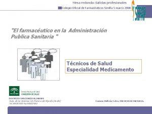 Mesa redonda Salidas profesionales Colegio Oficial de Farmacuticos
