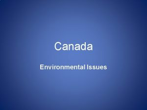 Canada Environmental Issues Oh Canada Environmental Issues Acid