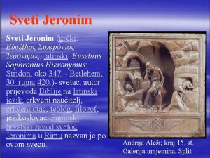 Sveti Jeronim grki latinski Eusebius Sophronius Hieronymus Stridon