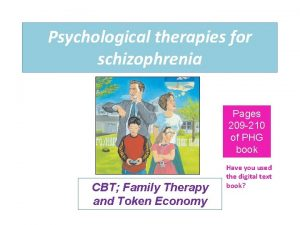Psychological therapies for schizophrenia Pages 209 210 of