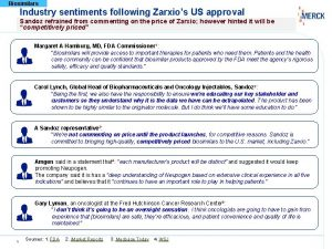Biosimilars Industry sentiments following Zarxios US approval Sandoz