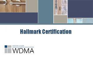 Hallmark Certification Agenda Ten Year Certification v Term