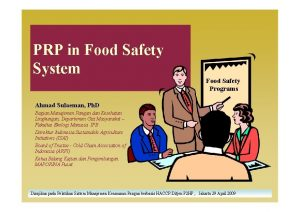 PRP in Food Safety System Food Safety Programs
