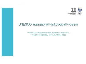 UNESCO International Hydrological Program UNESCOs Intergovernmental Scientific Cooperative