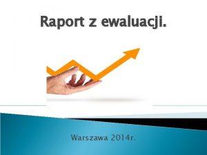 Raport z ewaluacji Warszawa 2014 r W Przedszkolu