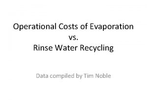 Operational Costs of Evaporation vs Rinse Water Recycling