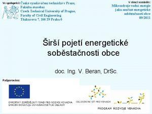 Ve spoluprci esk vysok uen technick v Praze
