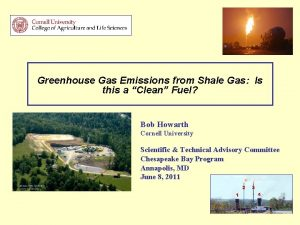 Greenhouse Gas Emissions from Shale Gas Is this
