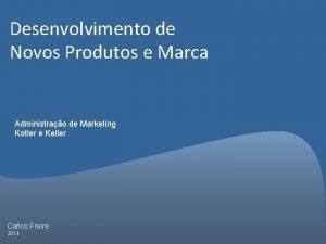 Desenvolvimento de Novos Produtos e Marca Administrao de