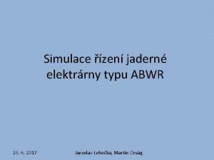 Simulace zen jadern elektrrny typu ABWR 20 6